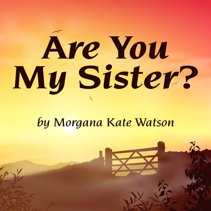 Are You My Sister